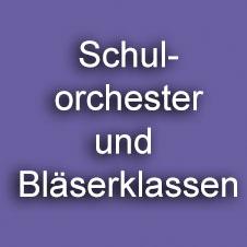 Schulorchester und Blaeserklassen